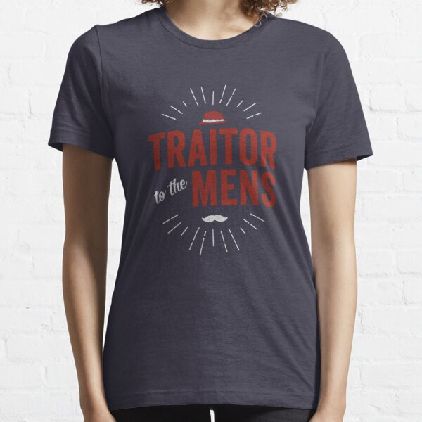 Traitor to the Mens (Dark) Essential T-Shirt