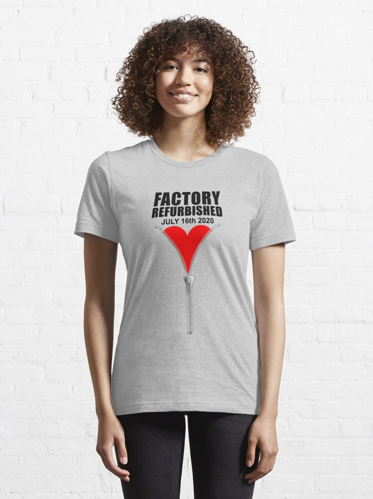 Alternate view of July 16 Heart Zipper Club Member Factory Refurbished Surgery design Essential T-Shirt