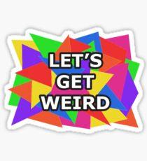 Weird Sticker