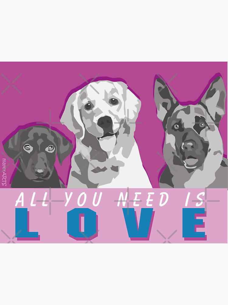Sweet Dogs (all you need is love) by mayerarts