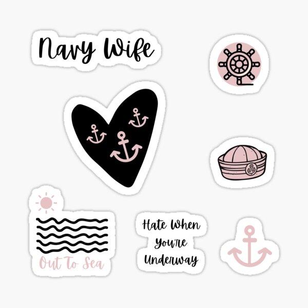 Navy Wife Life Stickers Sticker