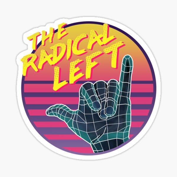 The Radical Left Sticker