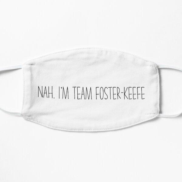 Non, je suis l'équipe Foster-Keefe Masque sans plis