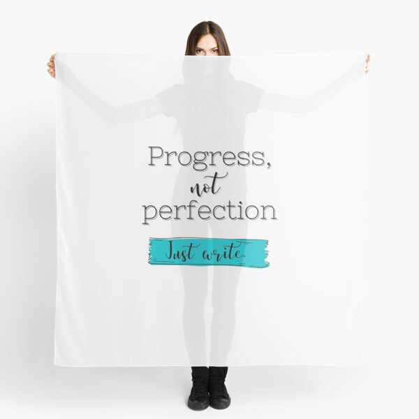 Progress, Not Perfection {Just Write} Scarf
