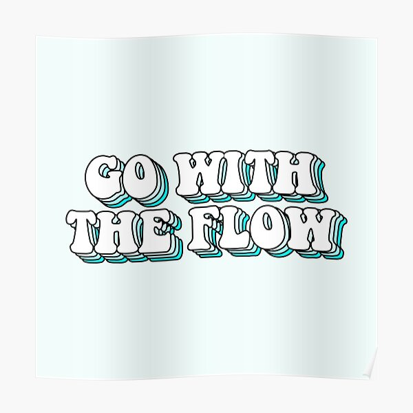 aesthetic blue go with the flow Poster