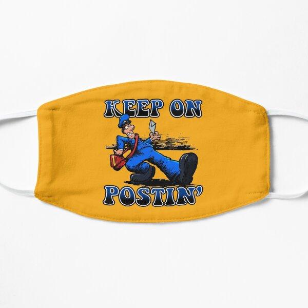 Keep on Postin' !!! Flat Mask