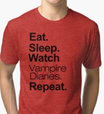 Eat. Sleep. Watch Vampire Diaries. Repeat. Tri-blend T-Shirt