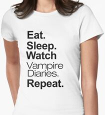 Eat. Sleep. Watch Vampire Diaries. Repeat. Women's Fitted T-Shirt