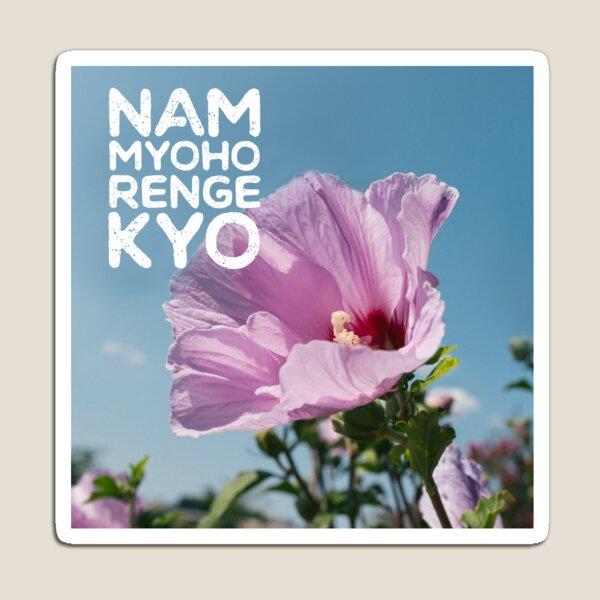 Nam Myoho Renge Kyo Flowers and Petals Magnet