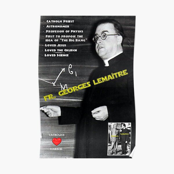 Catholics Love Science - Fr. Georges Lemaître Poster