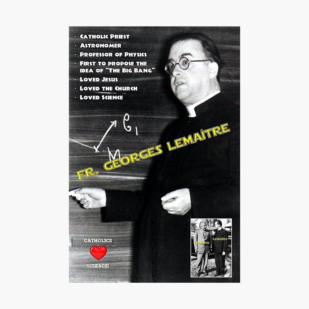 """Catholics Love Science - Fr. Georges Lemaître"""" Poster by The-CRT-Shop 