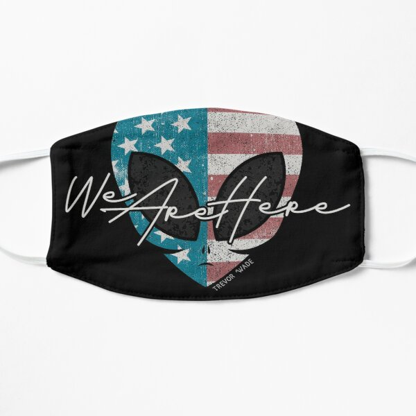 Patriot Alien - We Are Here Mask