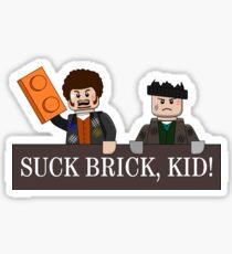 SUCK BRICK, KID! Sticker