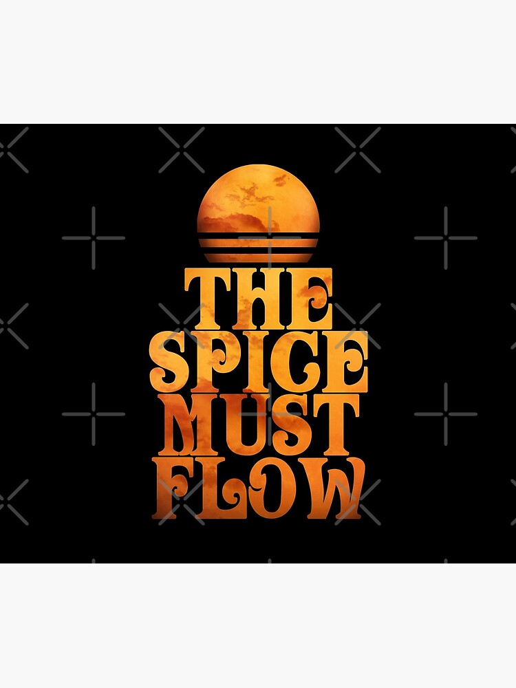 The Spice Must Flow v2 by VanHand