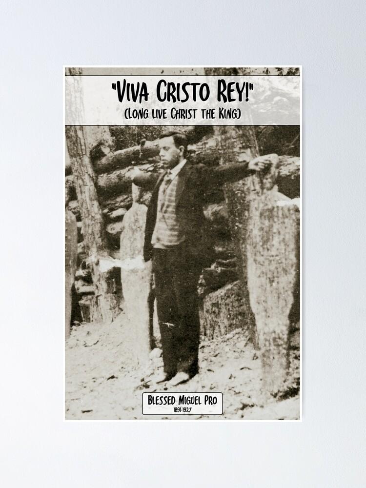 Alternate view of Miguel Pro - Viva Cristo Rey Poster