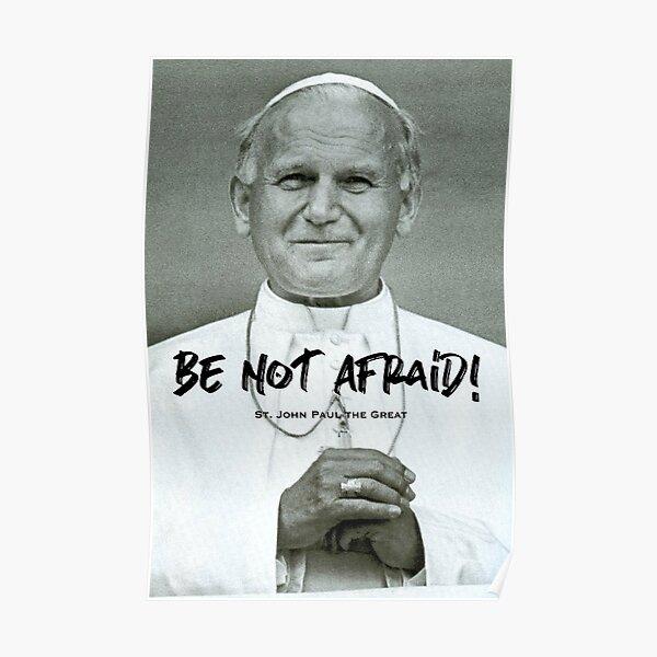 JP2 - Be Not Afraid 1 Poster