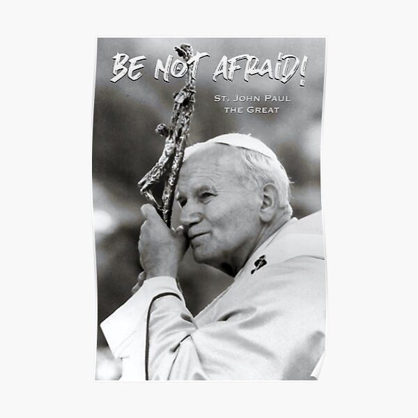 JP2 - Be Not Afraid 3 Poster