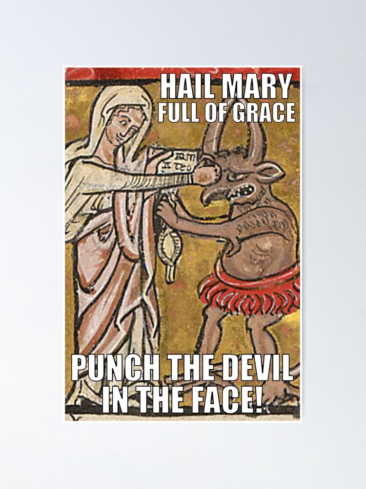 Alternate view of Hail Mary, Full of Grace, Punch the Devil in the Face! Poster