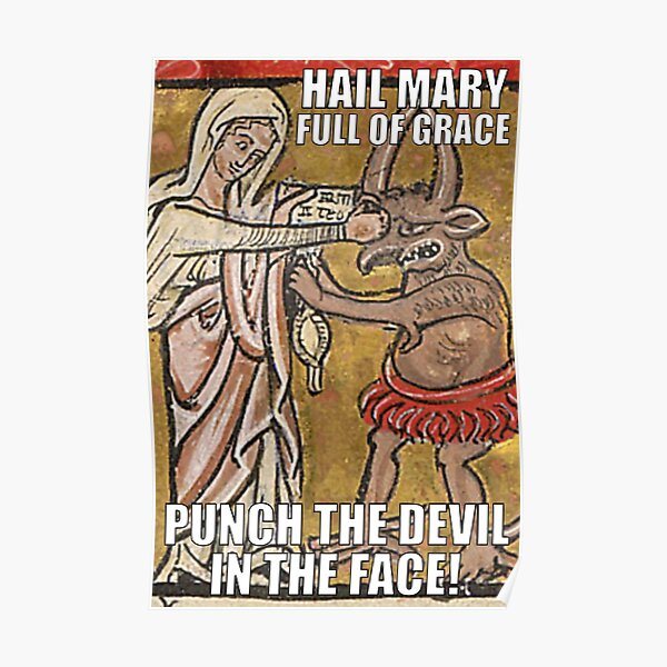 Hail Mary, Full of Grace, Punch the Devil in the Face! Poster