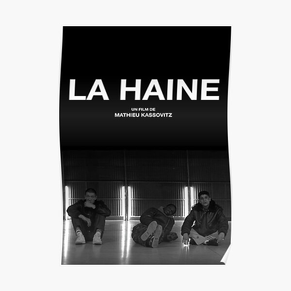 La Haine Poster Film Movie Poster