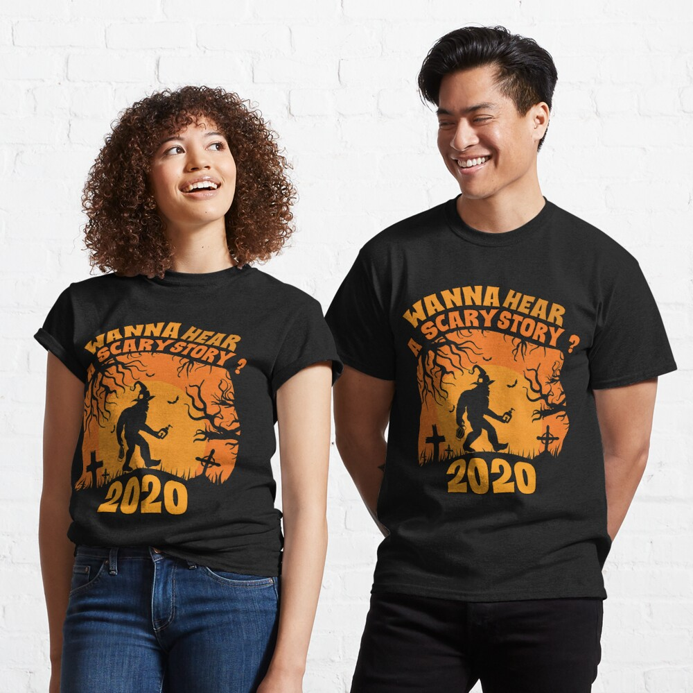 Halloween 2020 costume Wanna hear a scary story? Classic T-Shirt