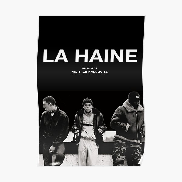 La Haine Poster Film Movie Poster