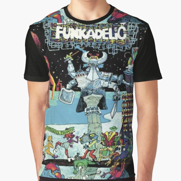 Funkadelic Standing On The Verge Of Getting It On Graphic T-Shirt