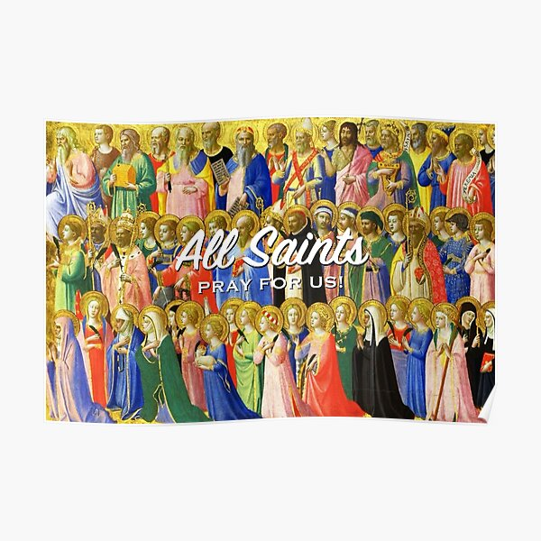 All Saints, pray for us! Poster