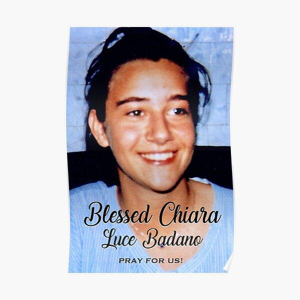 Chiara Luce Badano, pray for us! Poster