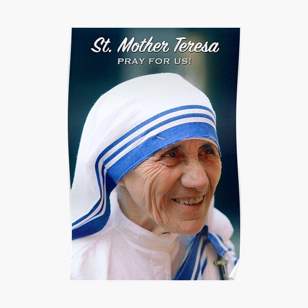 Mother Teresa, pray for us! - 1 Poster