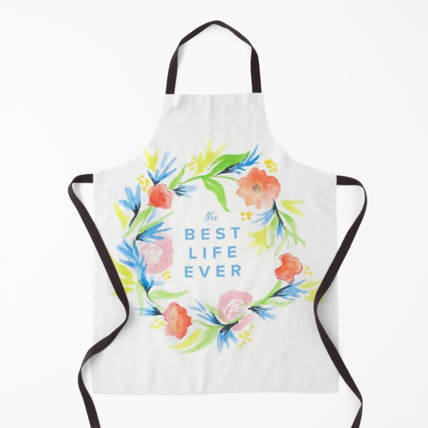 The Best Life Ever Watercolor Apron