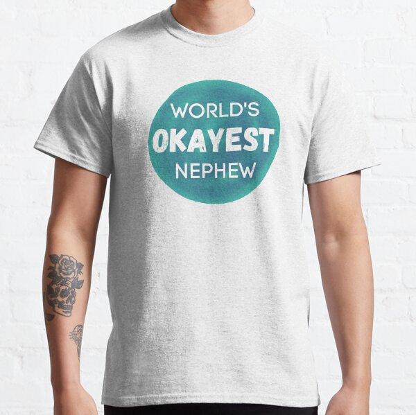 World's Okayest Nephew Classic T-Shirt
