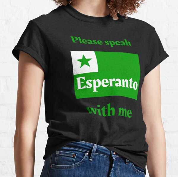 Please speak Esperanto with me Classic T-Shirt