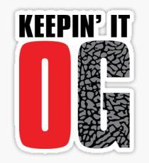 Keepin' It OG Sticker
