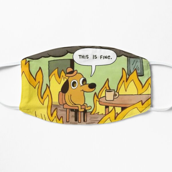 This Is Fine Dog Meme Mask