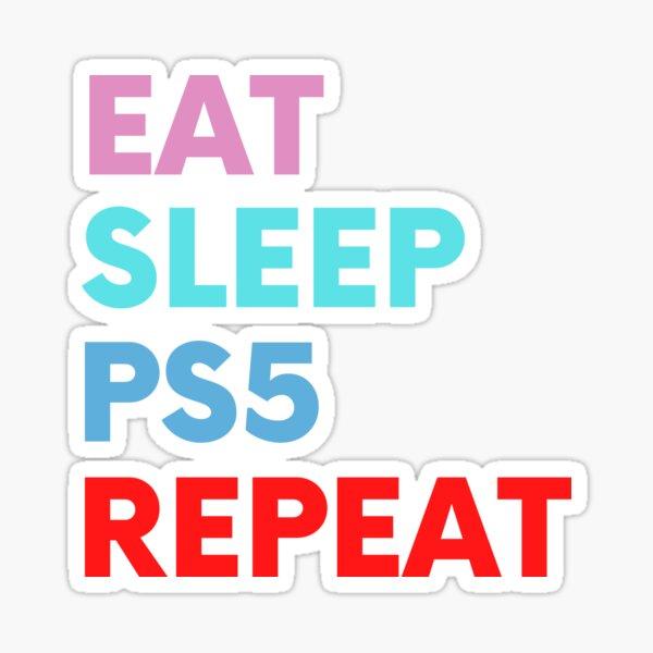 Mangez, dormez, PS5, répétez. (Couleur) Sticker