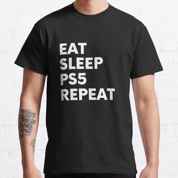 Eat, Sleep, PS5, Repeat. (white) Classic T-Shirt