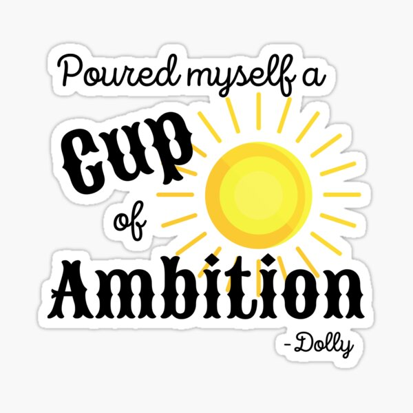 Cup of Ambition Sticker