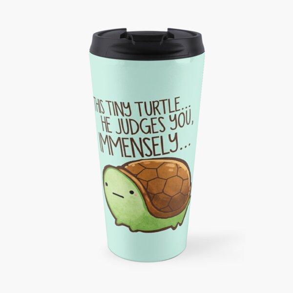 This turtle.. he judges you. Travel Mug