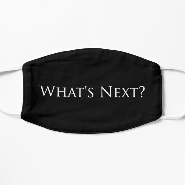 West Wing What's Next? in Black Mask