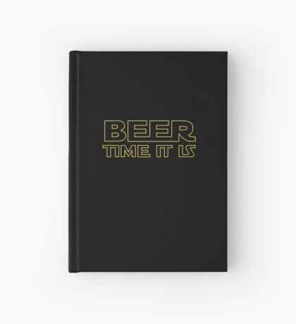 Beer Time It Is Hardcover Journal