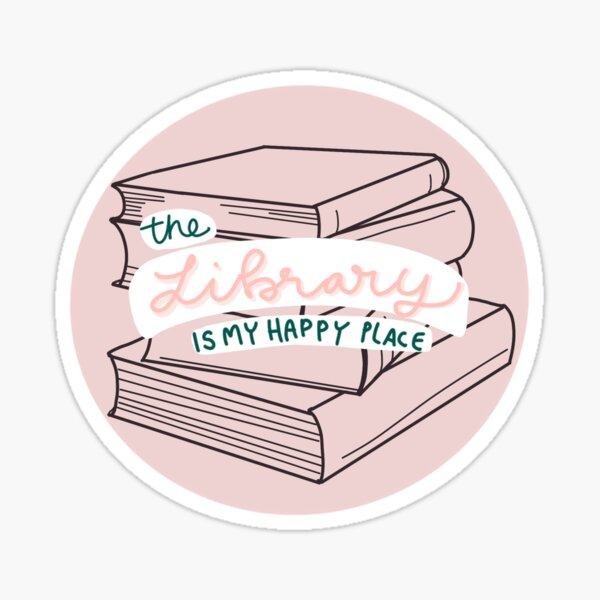 The library is my happy place book stack Sticker