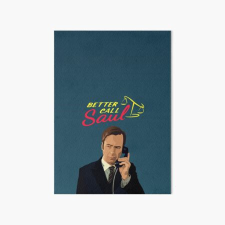 Better Call Saul Art Board Print