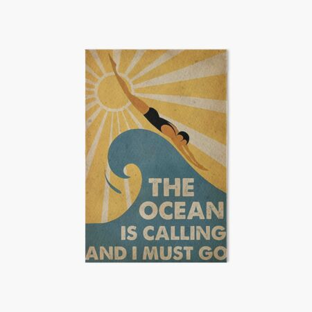 Swimming The Ocean is calling and i must go  Art Board Print