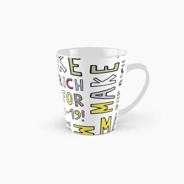 MAKE THE RICH PAY FOR COVID-19! Tall Mug