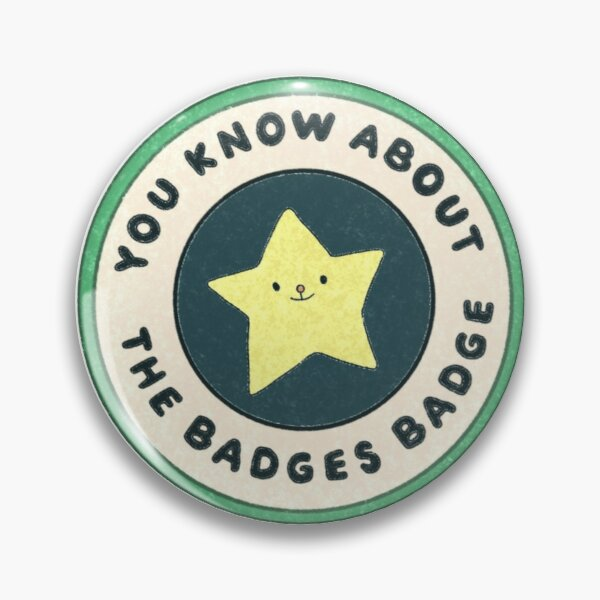 You Know About The Badges Badge Pin