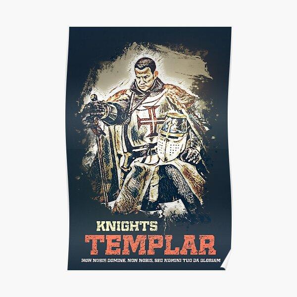 Knights Templar / The crusader motto  Poster