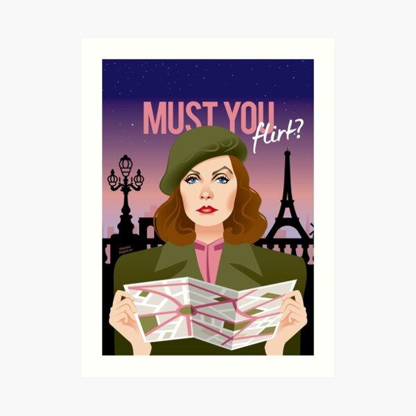 Must you flirt? Art Print