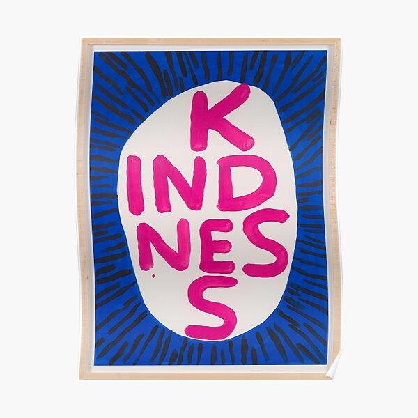 Kindness Davids Correct Poster