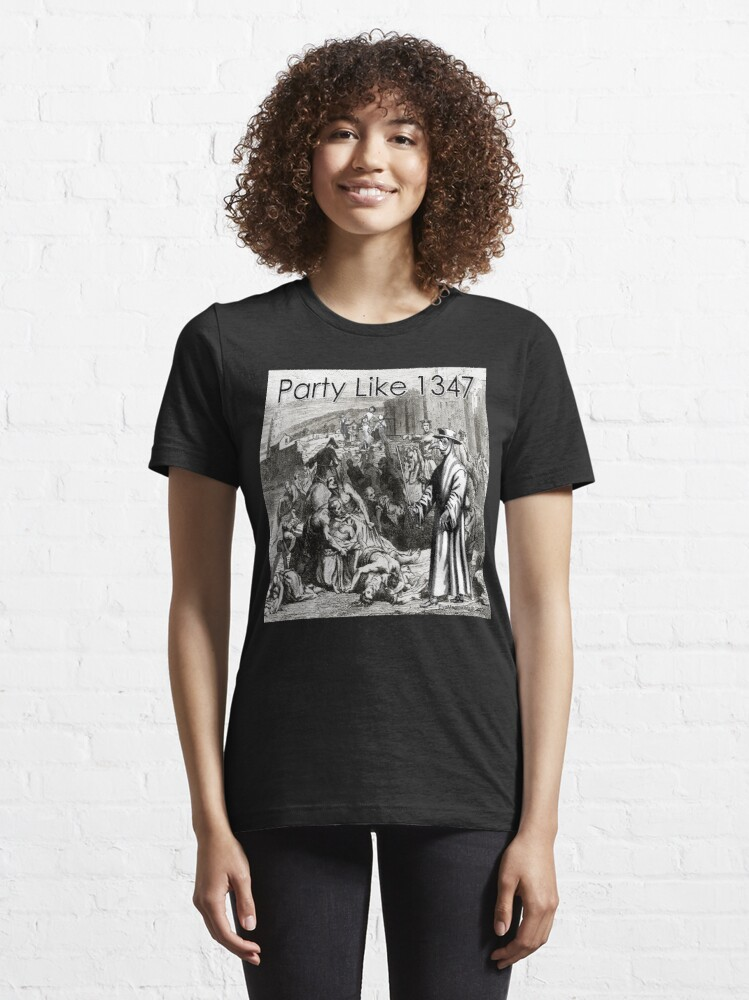 Alternate view of Party Like 1347 Essential T-Shirt